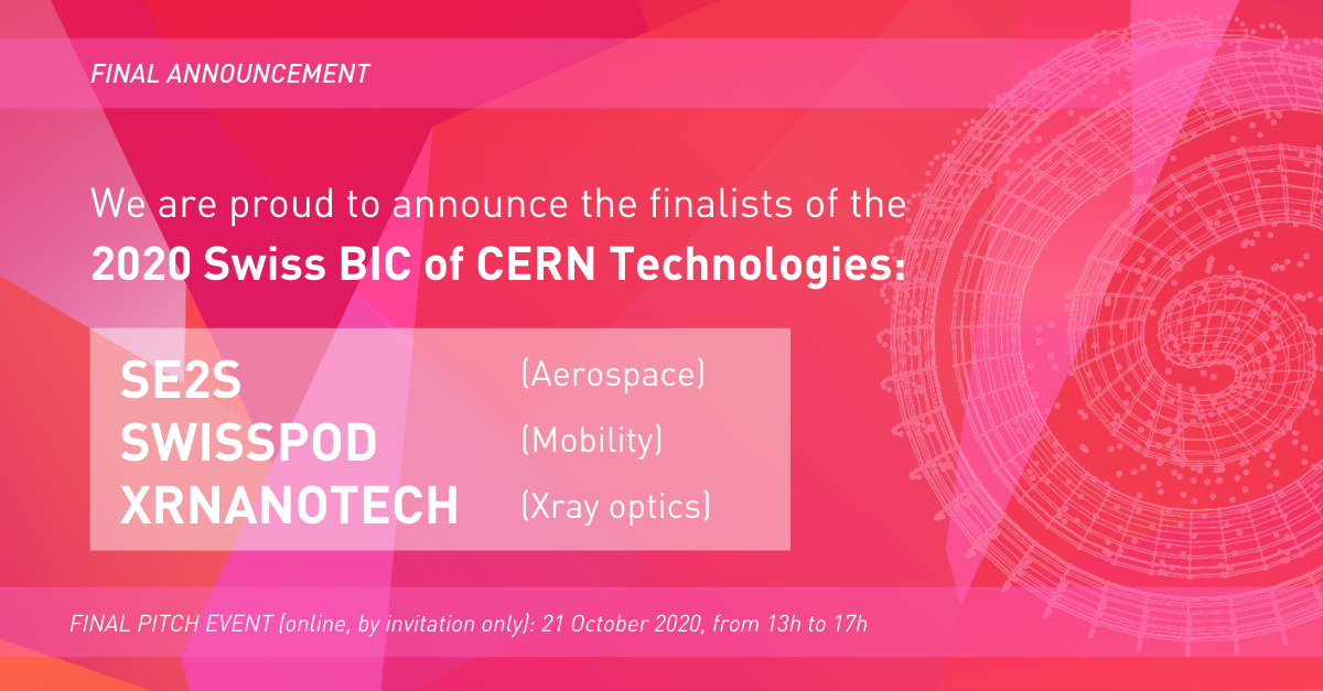 The three finalists for the 2020 Swiss BIC of CERN Technologies